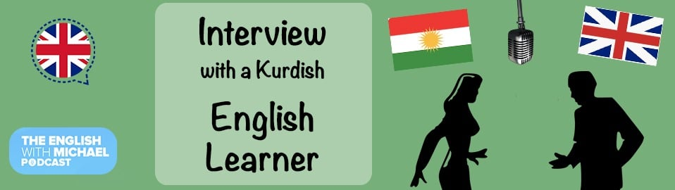 Interview with a Kurdish English learner