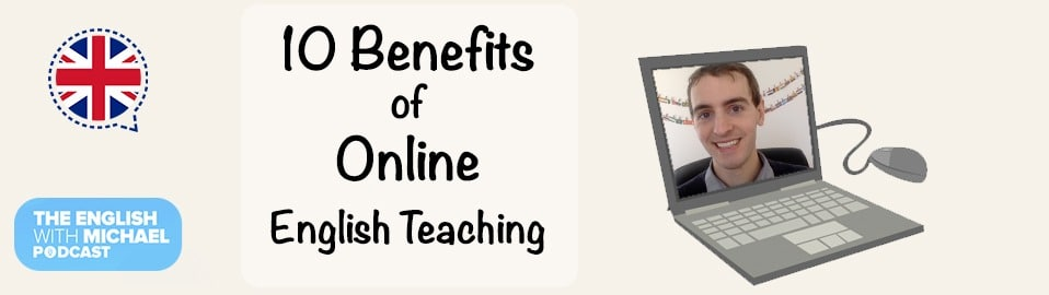 Benefits of Online Teaching