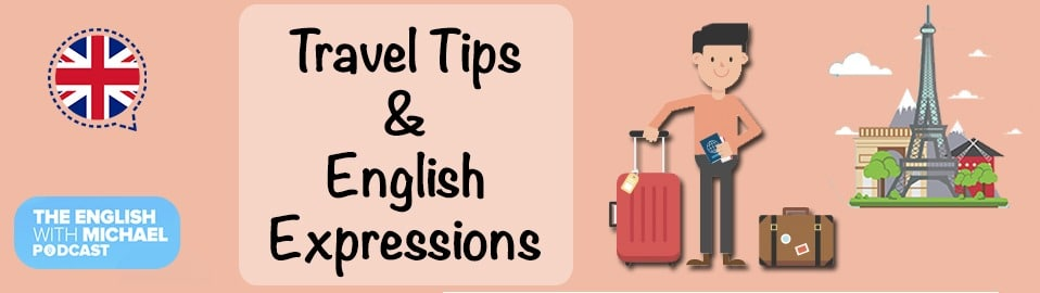 Travel Tips & Expressions