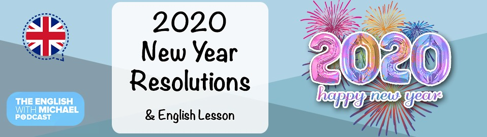 2020 New Year Resolutions