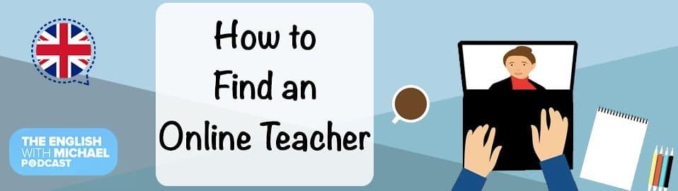 How to find an online English teacher