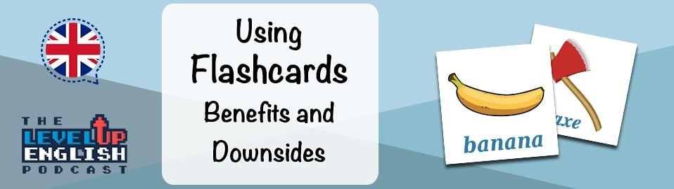 Pros and Cons of Flashcards for English