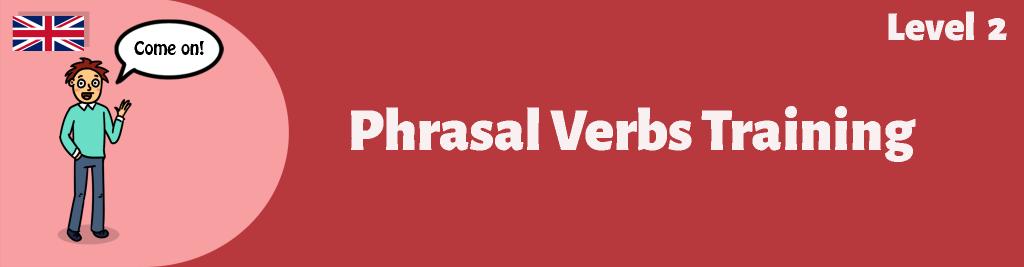 Phrasal Verbs Training Course