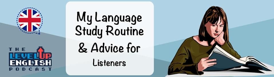 My Language Study Routine