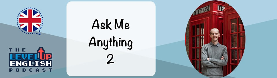 Ask Me Anything Level Up English