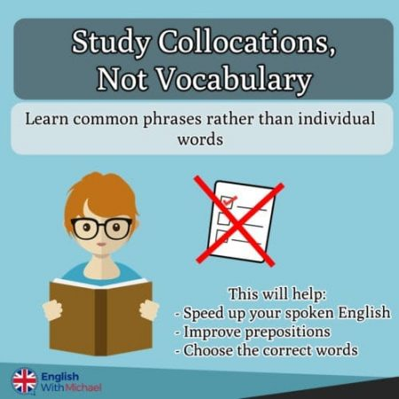 Collocations, Not Vocab